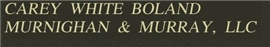 Carey White Boland Murnighan & Murray, LLC Law Firm Logo