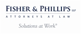 Fisher & Phillips LLP