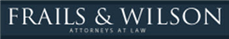 Frails & Wilson PC <br />Attorney at Law Law Firm Logo