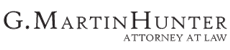 G. Martin Hunter, Attorney at Law Law Firm Logo