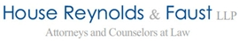 House Reynolds & Faust LLP Law Firm Logo
