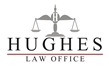 Firm Logo for Hughes Law Office