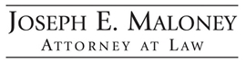 Firm Logo for Joseph E. Maloney <br />Attorney at Law