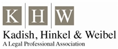 Firm Logo for Kadish Hinkel Weibel A Legal Professional Association