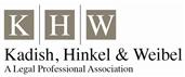 Kadish, Hinkel & Weibel A Legal Professional Association