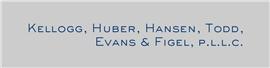 Firm Logo for Kellogg, Huber, Hansen, Todd, Evans <br />& Figel, P.L.L.C.