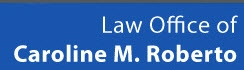 Firm Logo for Law Office of Caroline M. Roberto