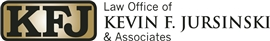 Firm Logo for Law Office of Kevin F. Jursinski Associates