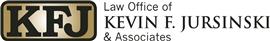 Law Office of <br />Kevin F. Jursinski & Associates Law Firm Logo