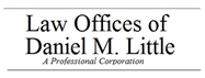 Law Offices of Daniel M. Little, APC