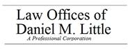 Law Offices of Daniel M. Little, APC