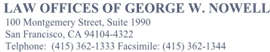 Firm Logo for Law Offices of George W. Nowell