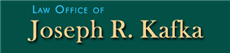 Firm Logo for Law Offices of Joseph R. Kafka