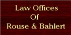 Firm Logo for Law Offices of Rouse Bahlert