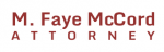Firm Logo for M. Faye McCord - Attorney At Law