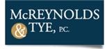 Firm Logo for McReynolds & Tye, P.C.