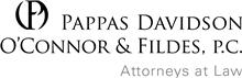 Firm Logo for Pappas Davidson OConnor Fildes P.C.