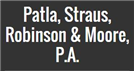 Patla, Straus, Robinson & Moore, P.A. Law Firm Logo