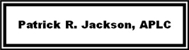 Firm Logo for Patrick R. Jackson APLC