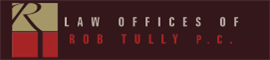 Firm Logo for Law Offices of Rob Tully P.C.