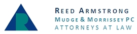Reed Armstrong Mudge & Morrissey <br />Professional Corporation Law Firm Logo