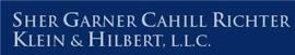 Sher Garner Cahill Richter <br />Klein & Hilbert, L.L.C. Law Firm Logo