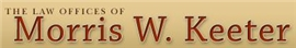 The Law Offices of <br />Morris W. Keeter Law Firm Logo