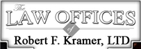 Firm Logo for The Law Offices of <br />Robert F. Kramer, Ltd.
