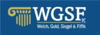 Welch, Gold, Siegel & Fiffik, P.C. Law Firm Logo